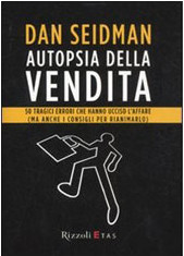 Libro: Autopsia della vendita Dan Seidman