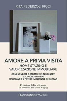 Amore A Prima Visita. Home Staging E Valorizzazione Immobiliare.